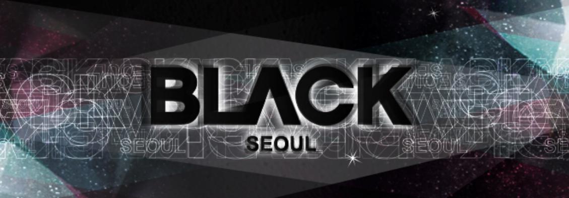 【海外】BLACKの詳細・レビュー・口コミ@江南・ソウル・韓国